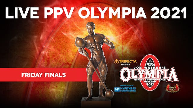 2021 Olympia Finals, Friday
