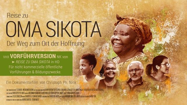 Reise zu OMA SIKOTA - VorführversionNK