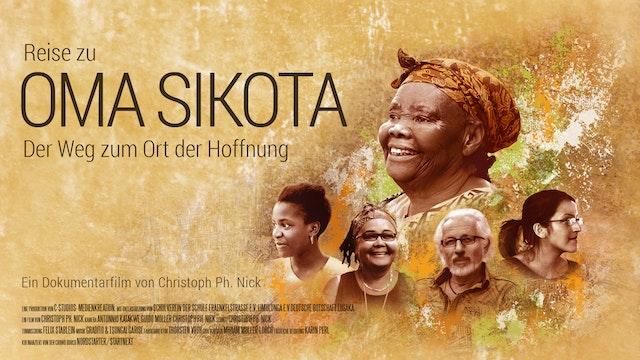 Reise zu OMA SIKOTA – Der Weg zum Ort...