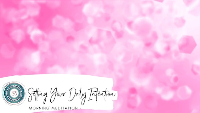 Setting Your Daily Intention