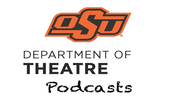 OSU Theatre Department - Podcasts