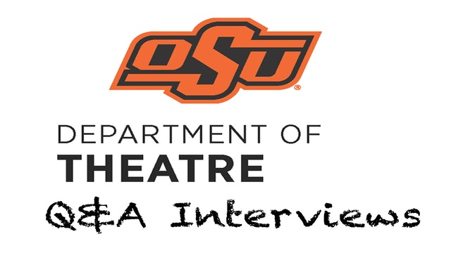 OSU Theatre Department - Q&A Interviews
