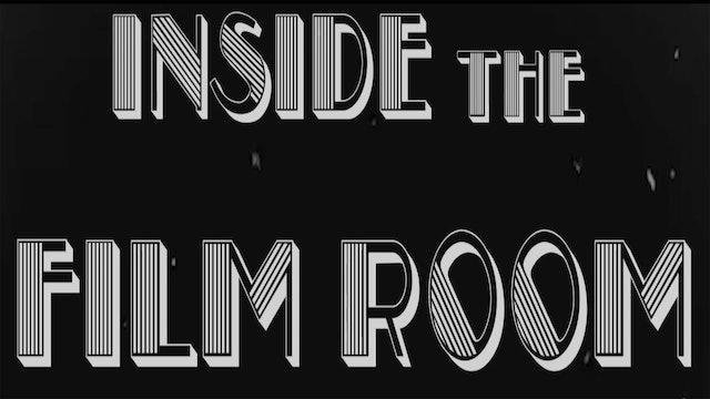 Inside the Film Room