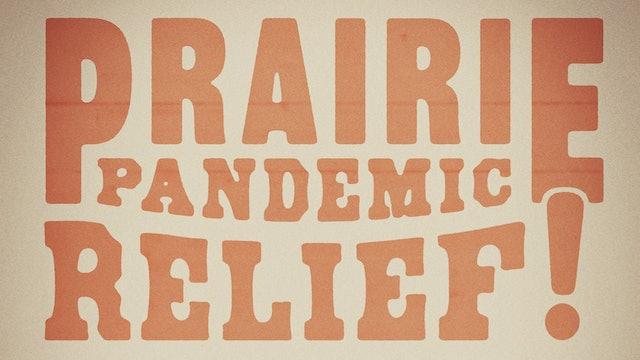 Prairie Pandemic Relief Music Concert - Aaron Hale, Tequila Kim & Thomas Trapp