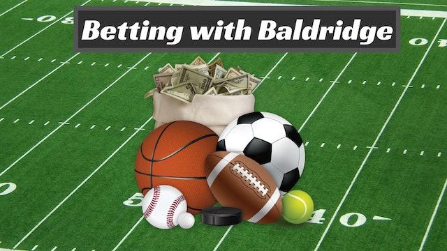 Betting with Baldridge