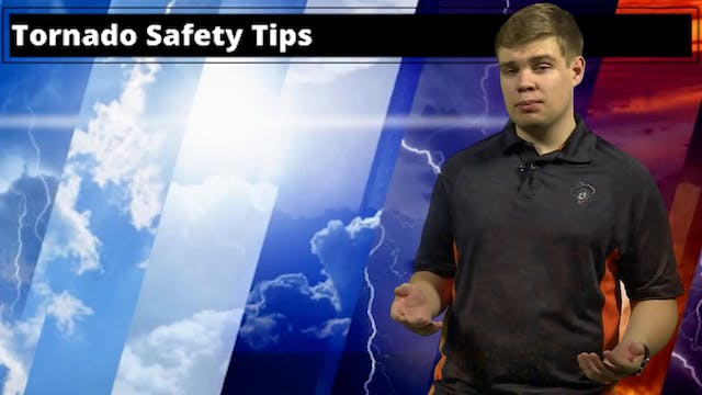 Tornado Safety Tips with Joshua Wisel