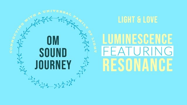 OM Sound Journey: May 2020 (Audio File Only)