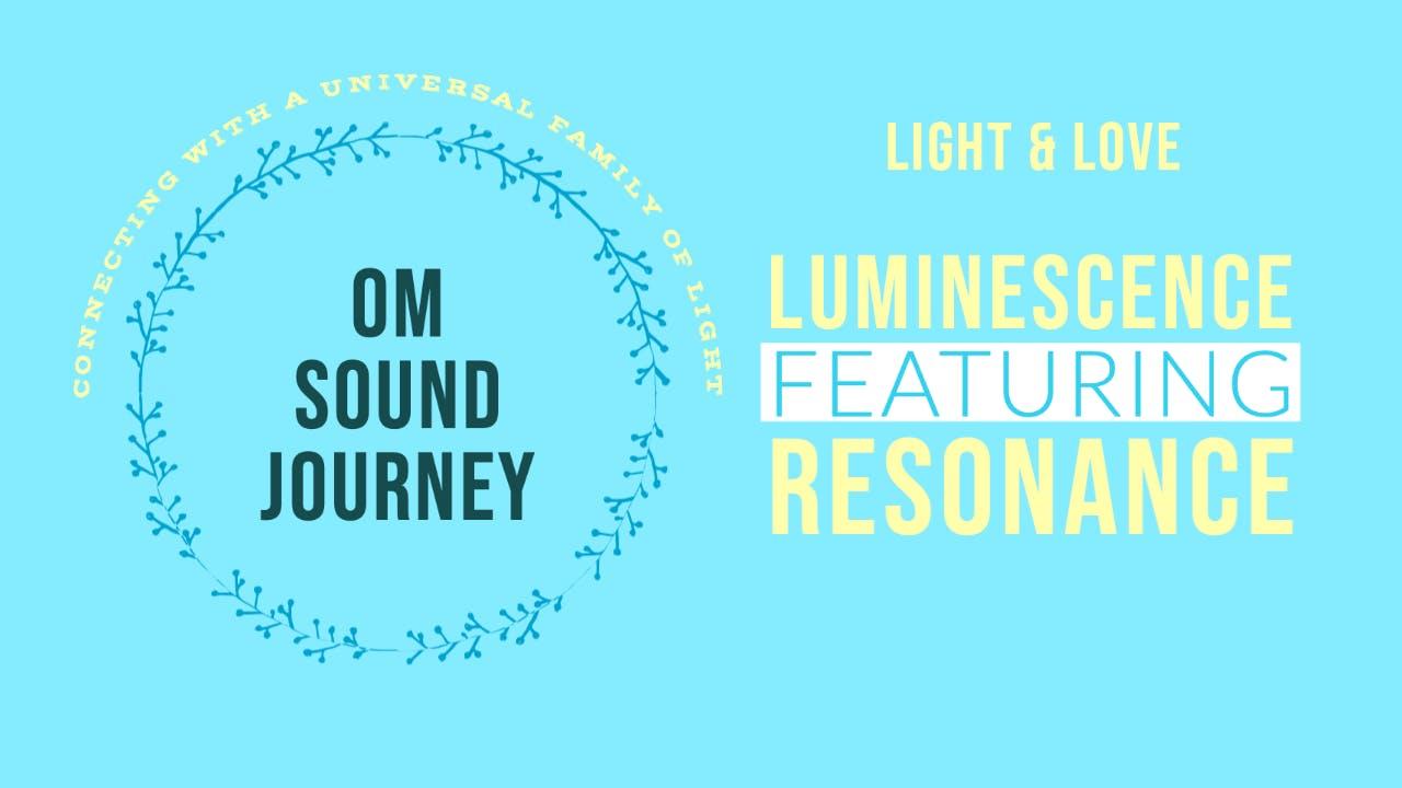 OM Sound Journey (May 2020)