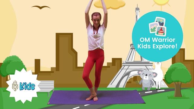 Explore Paris   An OM Warrior Kids Yoga Adventure