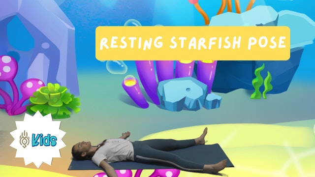 How To Practice Resting Starfish Pose | An OM Warrior Kids Yoga Pose Tutorial