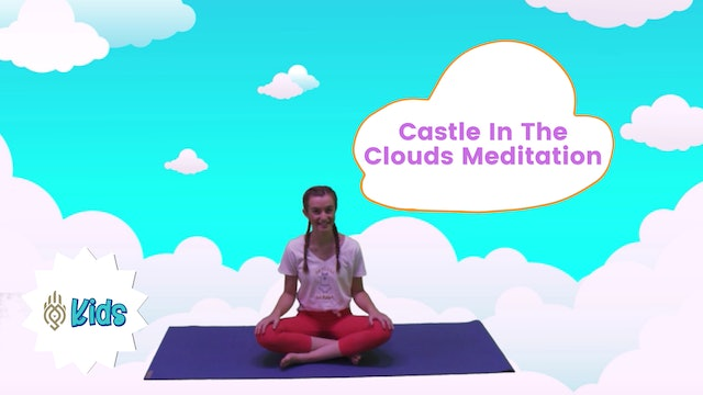 Castle In The Clouds | An OM Warrior Kids Meditation Story