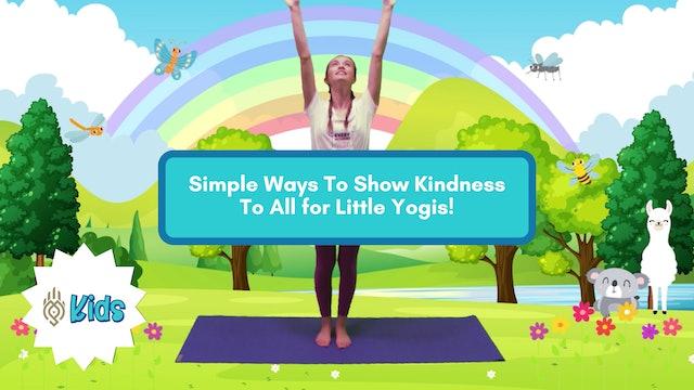 Showing Kindness | An OM Warrior Kids Mindfulness Adventure