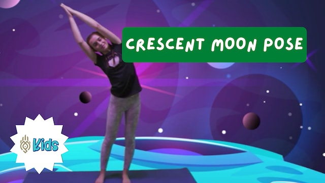How To Practice Crescent Moon Pose | An OM Warrior Kids Yoga Pose Tutorial