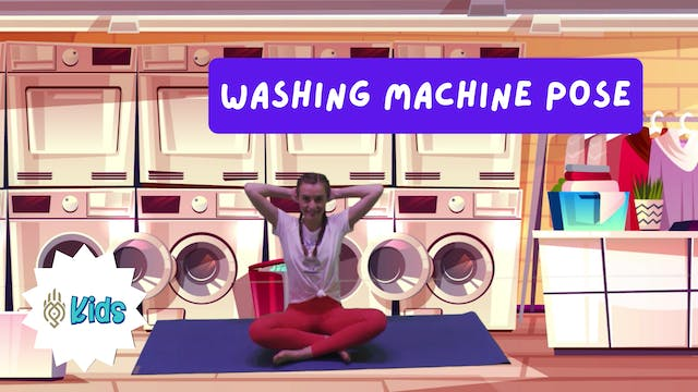 How To Practice Washing Machine Pose ...