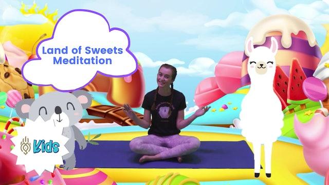Land of Sweets | An OM Warrior Kids Meditation Story