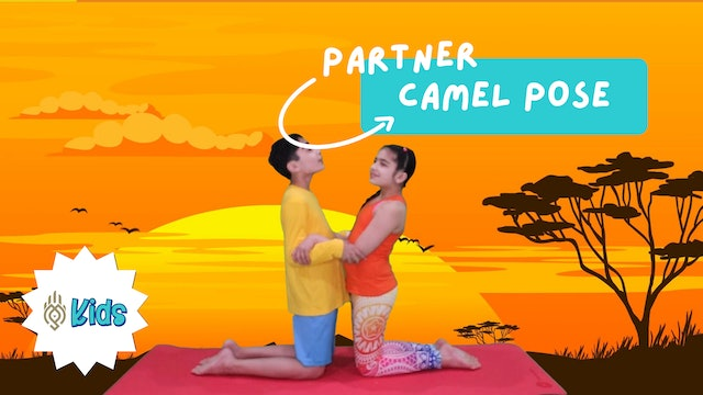 How To Practice Partner Camel Pose | An OM Warrior Kids Yoga Pose Tutorial