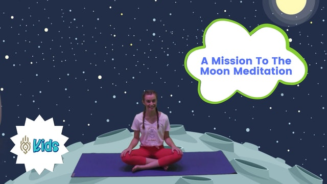 A Mission To The Moon | An OM Warrior Kids Meditation Story