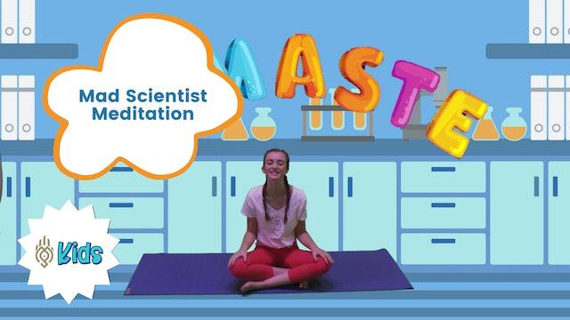 Not So Mad Scientist | An OM Warrior Kids Meditation Story