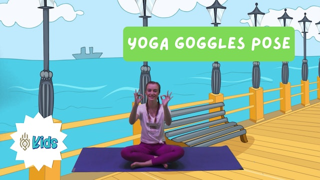 How To Practice Yoga Goggles Pose | An OM Warrior Kids Yoga Pose Tutorial