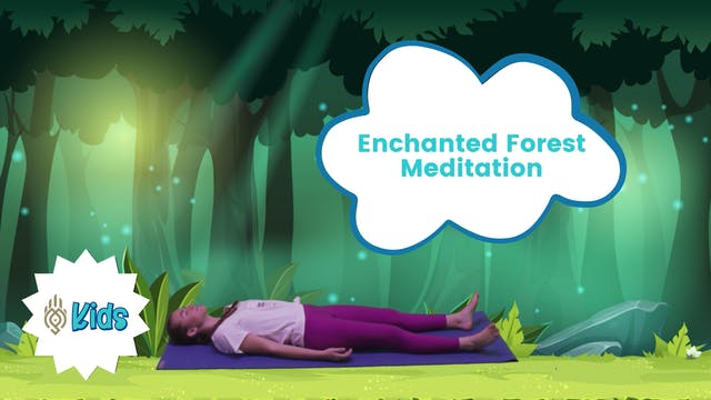 Enchanted Forest | An OM Warrior Kids...