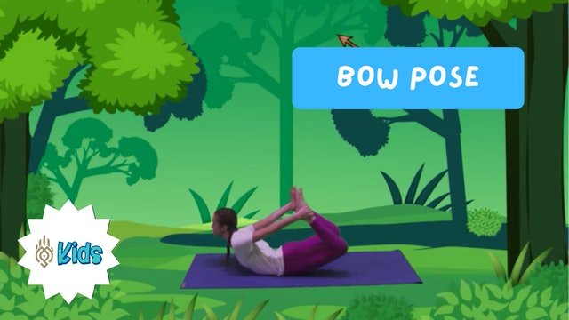 How To Practice Bow Pose | An OM Warrior Kids Yoga Pose Tutorial