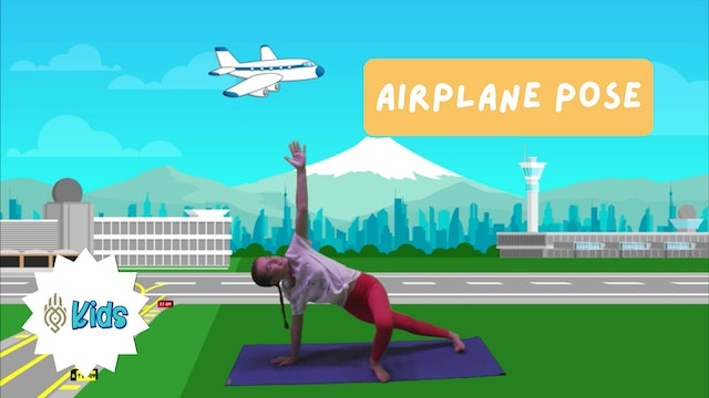 How To Practice Airplane Pose | An OM Warrior Kids Yoga Pose Tutorial