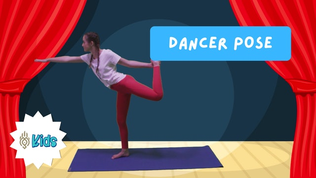 How To Practice Dancer Pose | An OM Warrior Kids Yoga Pose Tutorial