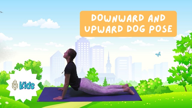 How To Practice Down and Upward Dog Pose | An OM Warrior Kids Yoga Pose Tutorial