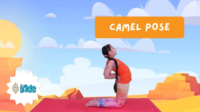 How To Practice Camel Pose   An OM Warrior Kids Yoga Pose Tutorial