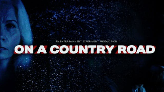 On A Country Road - Short Thriller Film - Rental