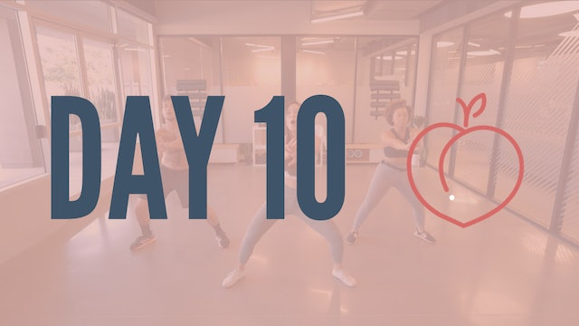 Day 10 | Twerkout Series Pt. 2