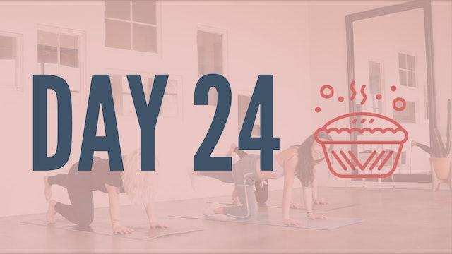Day 24 | Booty n' Bandz