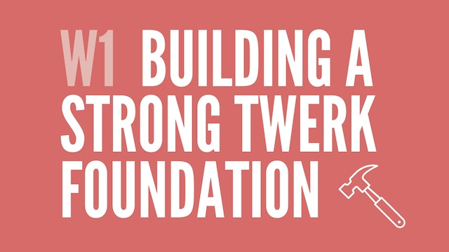 Week 1 | Building Your Foundation