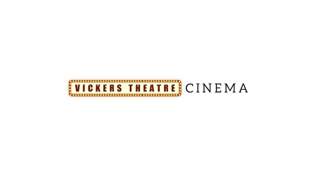 Once Were Brothers for Vickers Theater