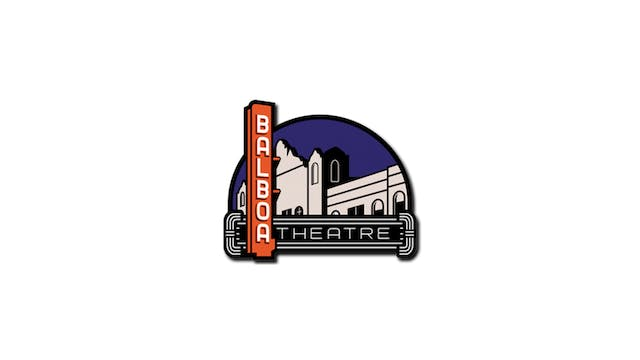 Once Were Brothers for Balboa Theatre