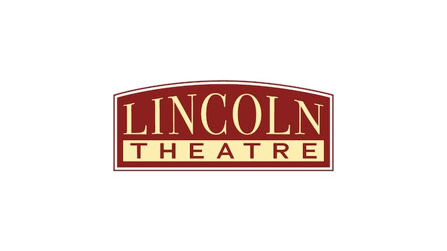 Once Were Brothers for Lincoln Theatre