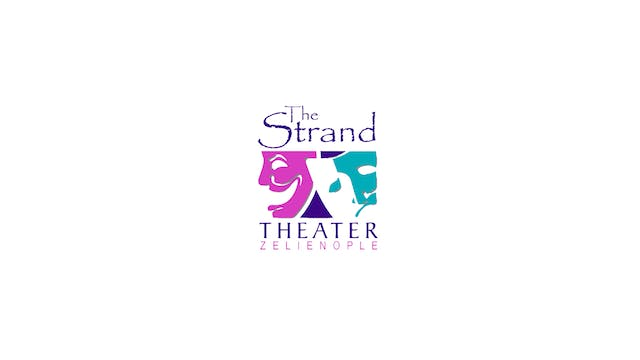 Once Were Brothers for Strand Theater Zelienople