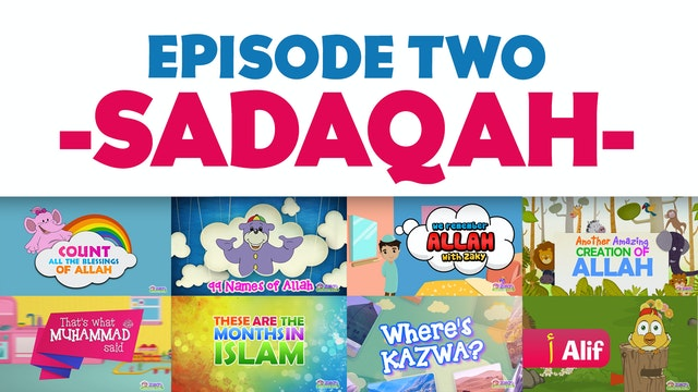 EPISODE 2 - Sadaqah