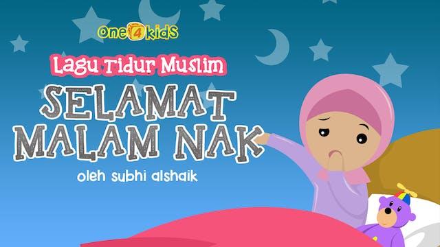 Lagu Tidur Muslim | Selamat Malam Nak