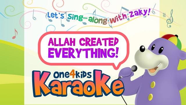 KARAOKE   Allah Created Everything By Zaky   Sing-along