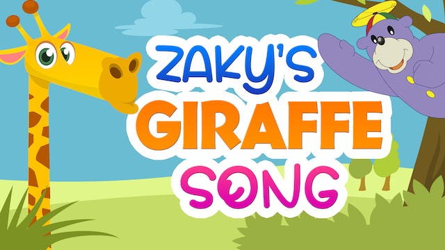 Zaky's Giraffe Song