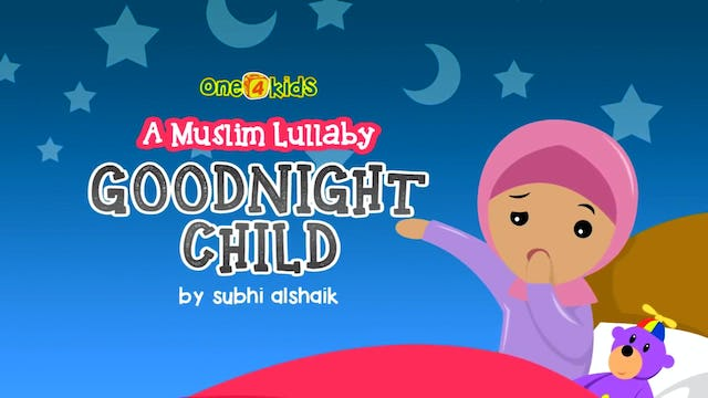 Goodnight Child- A Muslim Lullaby