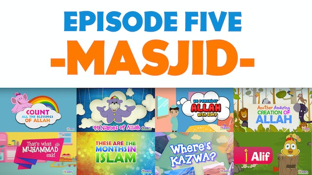 EPISODE 5 - Masjid