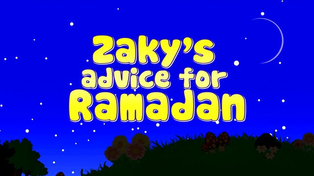 Zaky's advice for Ramadan