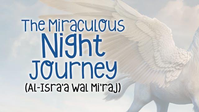 The Miraculous Night Journey - Amazin...