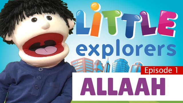 Little Explorers - Allaah