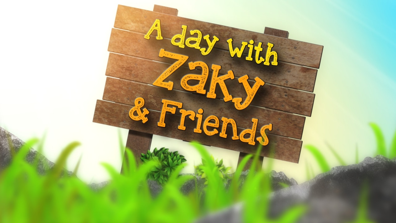 A Day with Zaky & Friends
