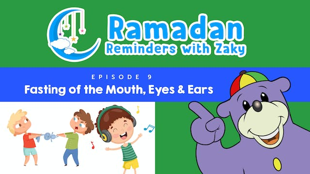 Fasting of the Mouth, Eyes & Ears (ep9)