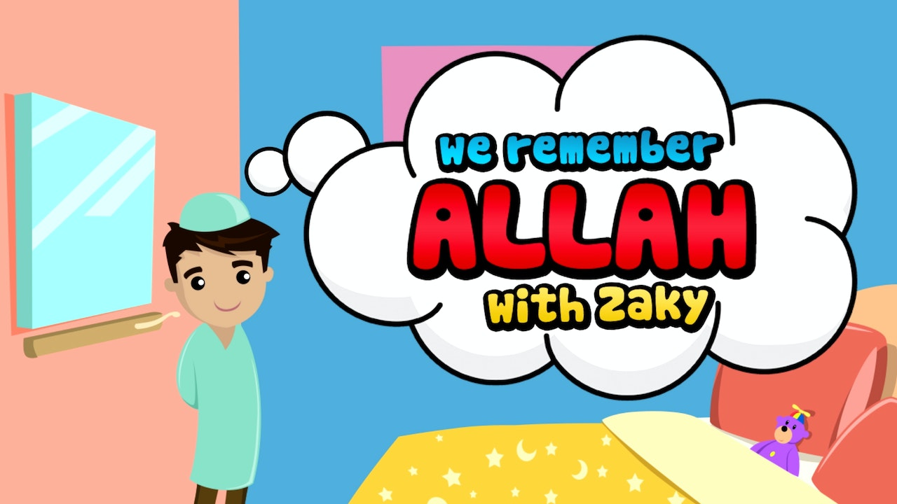 We Remember Allah with Zaky
