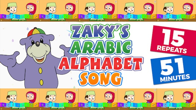 Zaky's Arabic Alphabet Song - Repeats 15 Times!